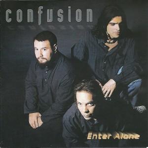 Confusion - Enter Alone
